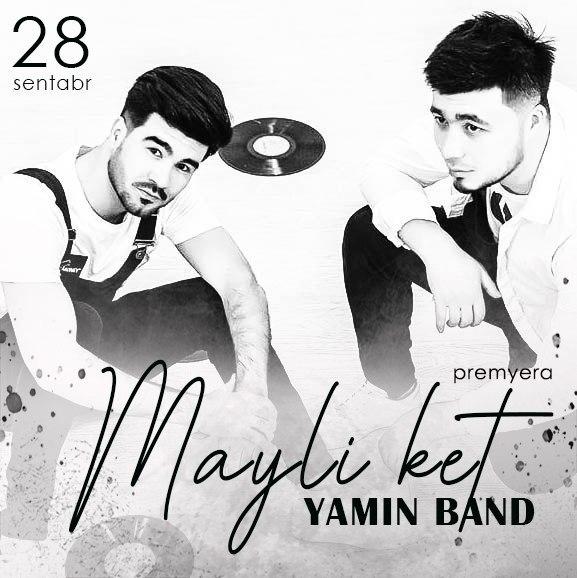 Yamin Band - Mayli Ket